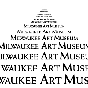 """""""Milwaukee Art Museum"""" in various sizes of the Weiss font."""