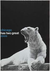 John Rieben (American, b. 1935), Chicago Has Two Great Zoos, 1965–1966. Photolithograph. 50 × 35 in. (127 × 88.9 cm). Lent by John Rieben.