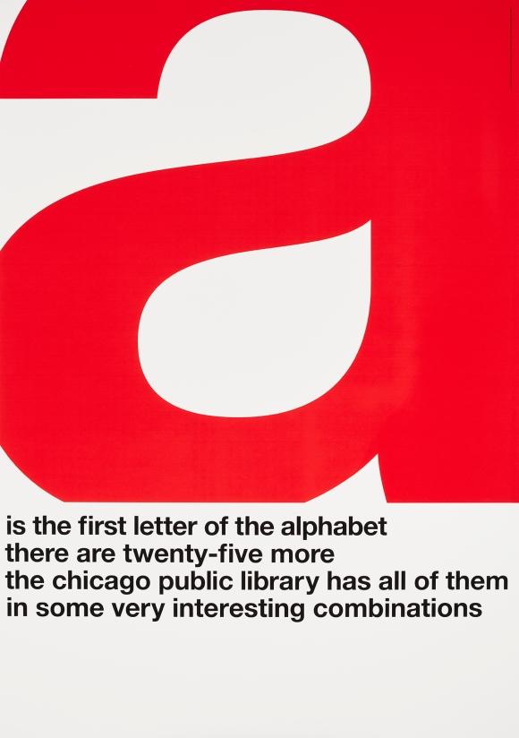 John Rieben (American, b. 1935), A is the First Letter of the Alphabet, 1965–1966. Screenprint. Image and sheet: 50 × 35 in. (127 × 88.9 cm). Lent by John Rieben. Photo credit: John R. Glembin.
