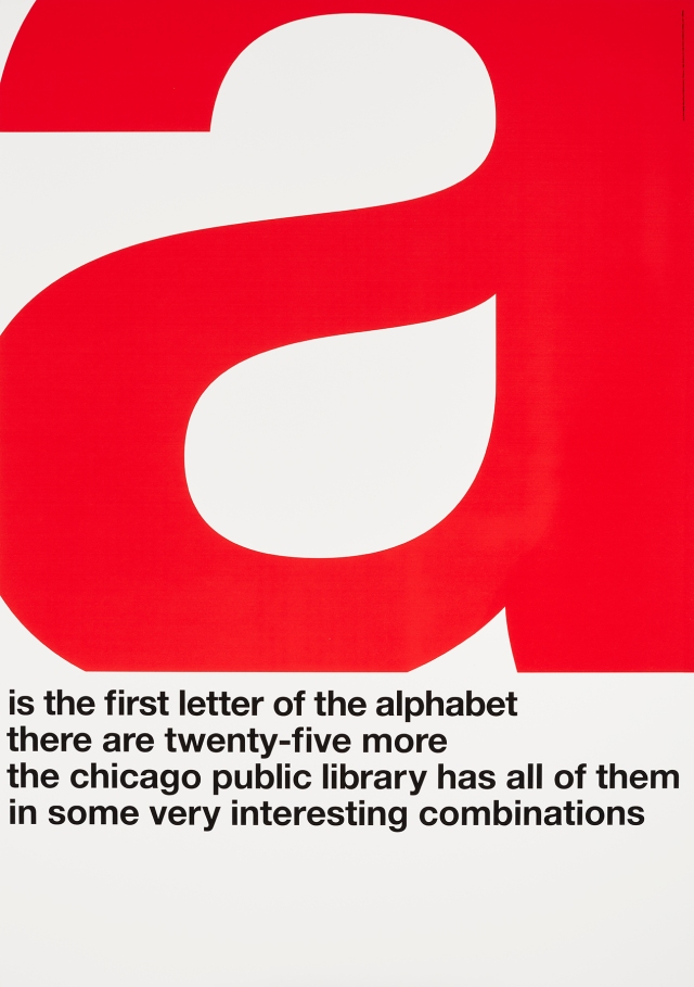 John Rieben (American, b. 1935), A is the First Letter of the Alphabet, 1965–1966. Screenprint. Image and sheet: 50 × 35 in. (127 × 88.9 cm). Lent by John Rieben. Photo credit: John R. Glembin.